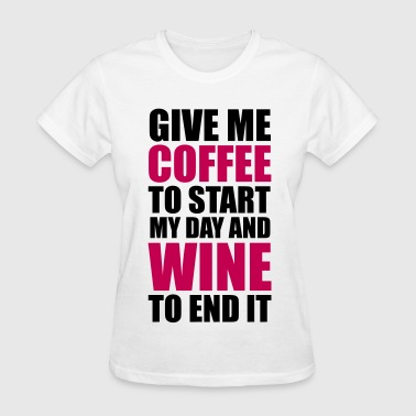 Coffee & Wine - Women's T-Shirt