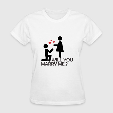 Will You Marry Me - Women's T-Shirt