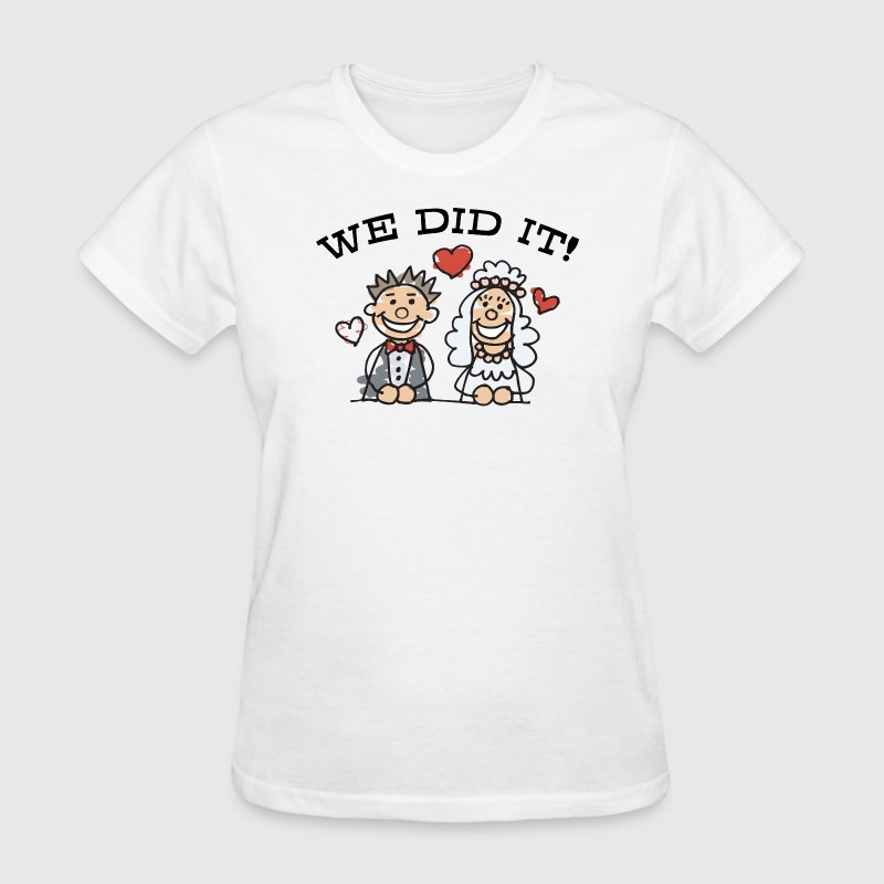 Just Married We Did It - Women's T-Shirt