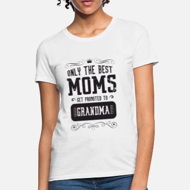 a9f2441e Only the best Moms get pr - Women's T-Shirt