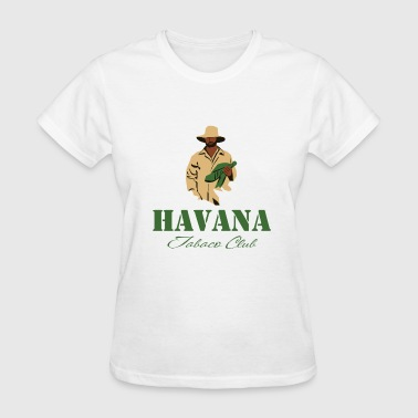 Havana Club Havana  Tabacco Club - Tabacco farmer - Women's T-Shirt
