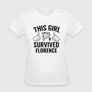 Florence Italy This Girl Survived Florence - Women's T-Shirt