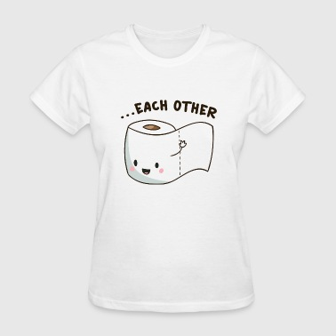 Made For Each Other Made For Each Other - Women's T-Shirt