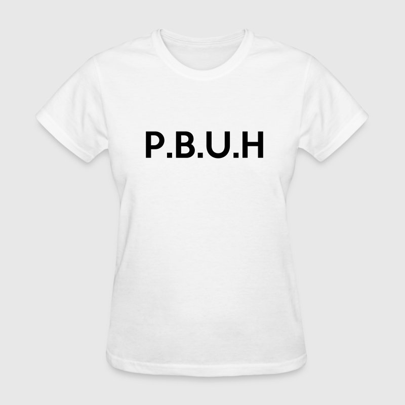 Peace and Blessings be Upon Him (PBUH) P.B.U.H - Women's T-Shirt