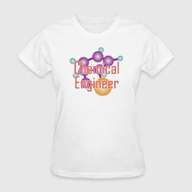Chemical Engineer - Women's T-Shirt