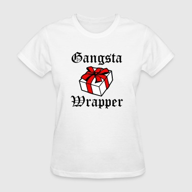 Gangsta Wrapper funny Christmas Shirt  - Women's T-Shirt