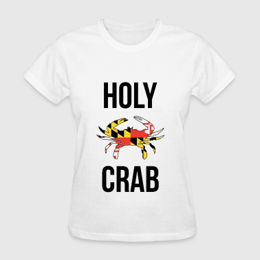 Holy Crab - Women's T-Shirt