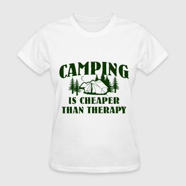 CAMPING IS CHEAPER THAN THERAPY hiking camp outdoo - Women's T-Shirt