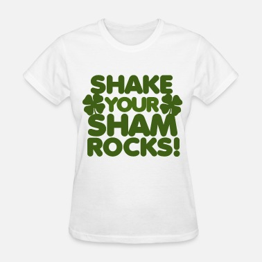Shamrock Shake your shamrocks st patricks day - Women's T-Shirt