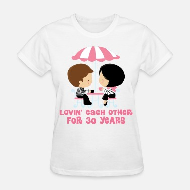 30th Anniversary Gift 30th Anniversary Couple - Women's T-Shirt