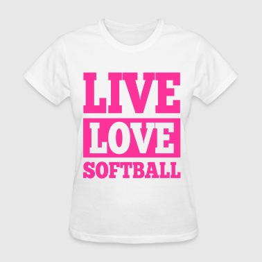 Live Love Softball - Women's T-Shirt