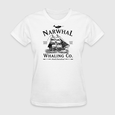The Narwhal Whaling Company - Women's T-Shirt