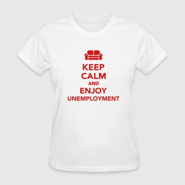 Unemployment - Women's T-Shirt