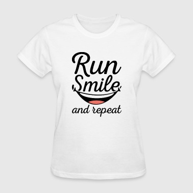 Run Smile And Repeat - Women's T-Shirt