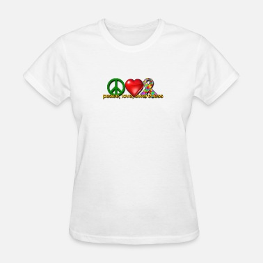 Peace Love And Autism Peace, love, awareness - Women's T-Shirt