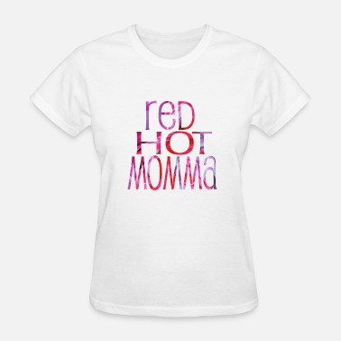 Red Milf wordtease RED HOT MOMMA mom pinkz redz - Women's T-Shirt