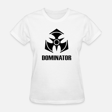 Dominator Dominator - Women's T-Shirt