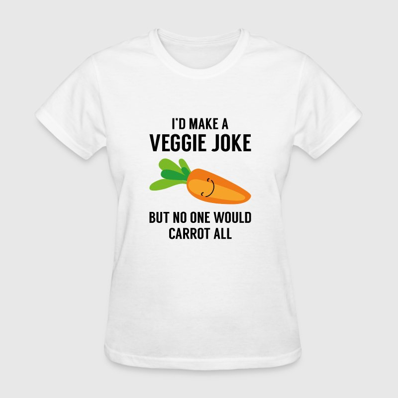 I'd Make A Veggie Joke - Women's T-Shirt