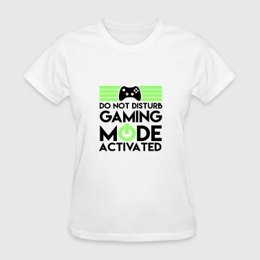 Dos Games Do not disturb! Gaming mode activated. - Women's T-Shirt
