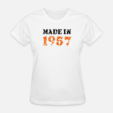 Made In 1957 Made in 1957 - Women's T-Shirt