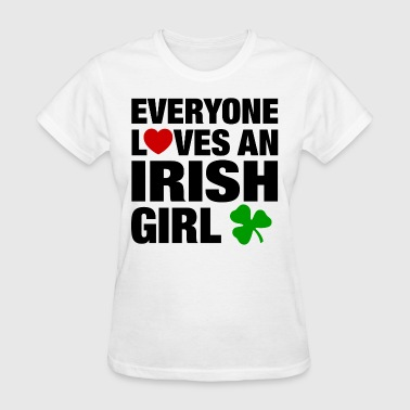 everyone loves an irish - Women's T-Shirt