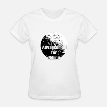Nibiru Advanceman for Nibiru - Women's T-Shirt
