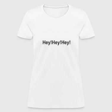 shop hey women online spreadshirt. Black Bedroom Furniture Sets. Home Design Ideas