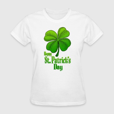 Happy St Patrick's Day Shamrock - Women's T-Shirt