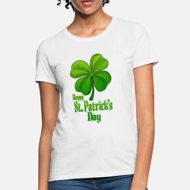 94a203b8 Happy St Patrick's Day Shamrock - Women's T. Women's T-Shirt