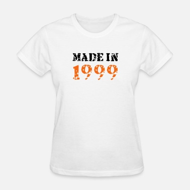 Made In 1999 Made in 1999 - Women's T-Shirt