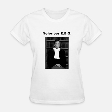Ruth Bader The Notorious RBG Shirts  - Women's T-Shirt