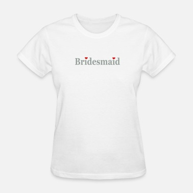Bridesmaids bridesmaid (wedding) - Women's T-Shirt