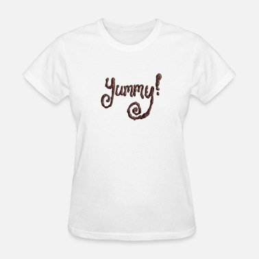 Yummy yummy - Women's T-Shirt