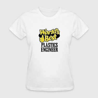 worlds best plastics engineer - Women's T-Shirt