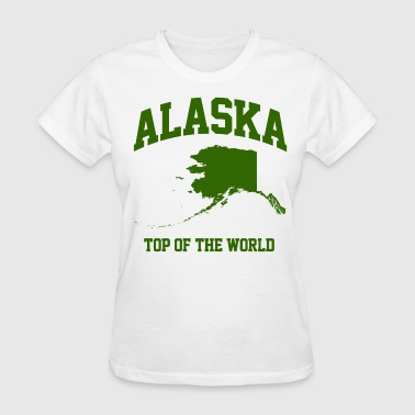 Alaska Pride Alaska Top Of The World - Women's T-Shirt