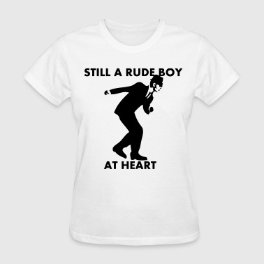 Still A Rude Boy At Heart - Women's T-Shirt