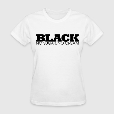 MyBlack - Women's T-Shirt