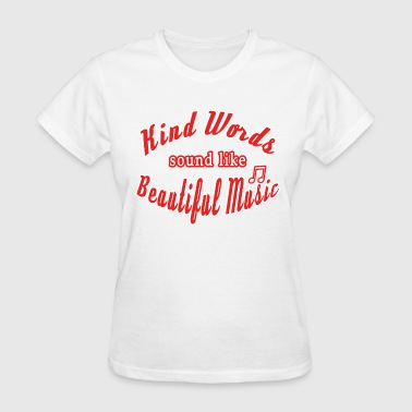 Inspiring Words Shirt - Women's T-Shirt