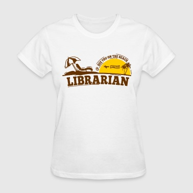 Librarian Retired - Women's T-Shirt