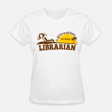 Retired Librarian Librarian Retired - Women's T-Shirt