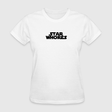 Whore Birthday Star Whores - Women's T-Shirt