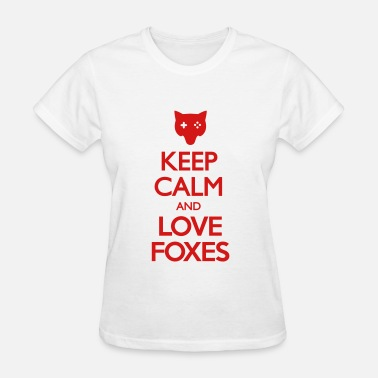 Keep Calm And Love Nature Keep Calm and Love Foxes - Women's T-Shirt