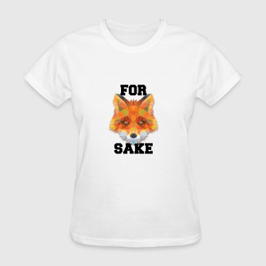 Fucked Animation For Fox Sake - Funny Brain Teaser Shirt - Women's T-Shirt