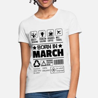 0df940e8 Born In March Born In March - Women's T-Shirt