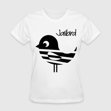 Jail Bird Jailbird - Women's T-Shirt
