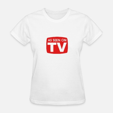 Tv Commercial AS SEEN ON TV - Women's T-Shirt