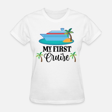 Ship My 1st Cruise Vacation Holiday - Women's T-Shirt