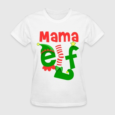 Mama Elf Mama Elf Christmas - Women's T-Shirt