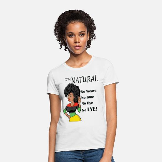 African American T-Shirts - I'm Natural! No Weave - Women's T-Shirt white