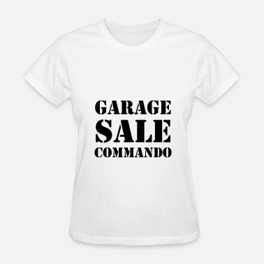 Sale Garage Sale Commando - Women's T-Shirt